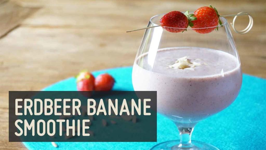 Erdbeer-Banane Smoothie