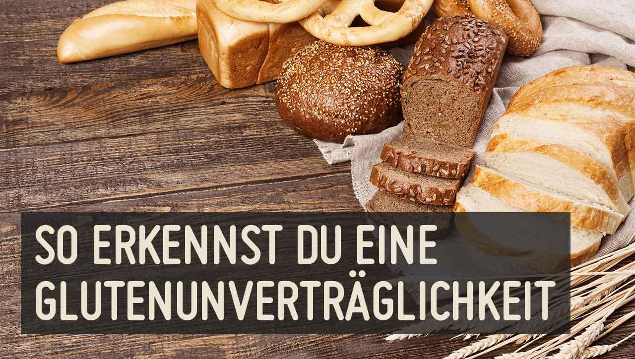 Müdigkeit, Unkonzentriertheit, Verdauungsbeschwerden - es gibt viele Anzeichen einer Glutenunverträglichkeit
