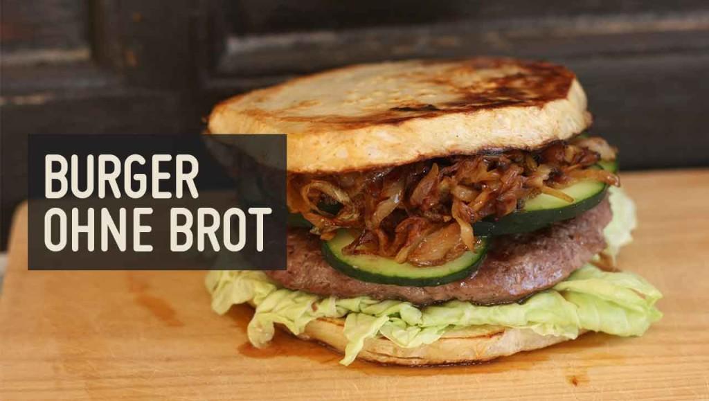 Burger ohne Brot