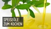 Speiseöle zum Kochen und Backen