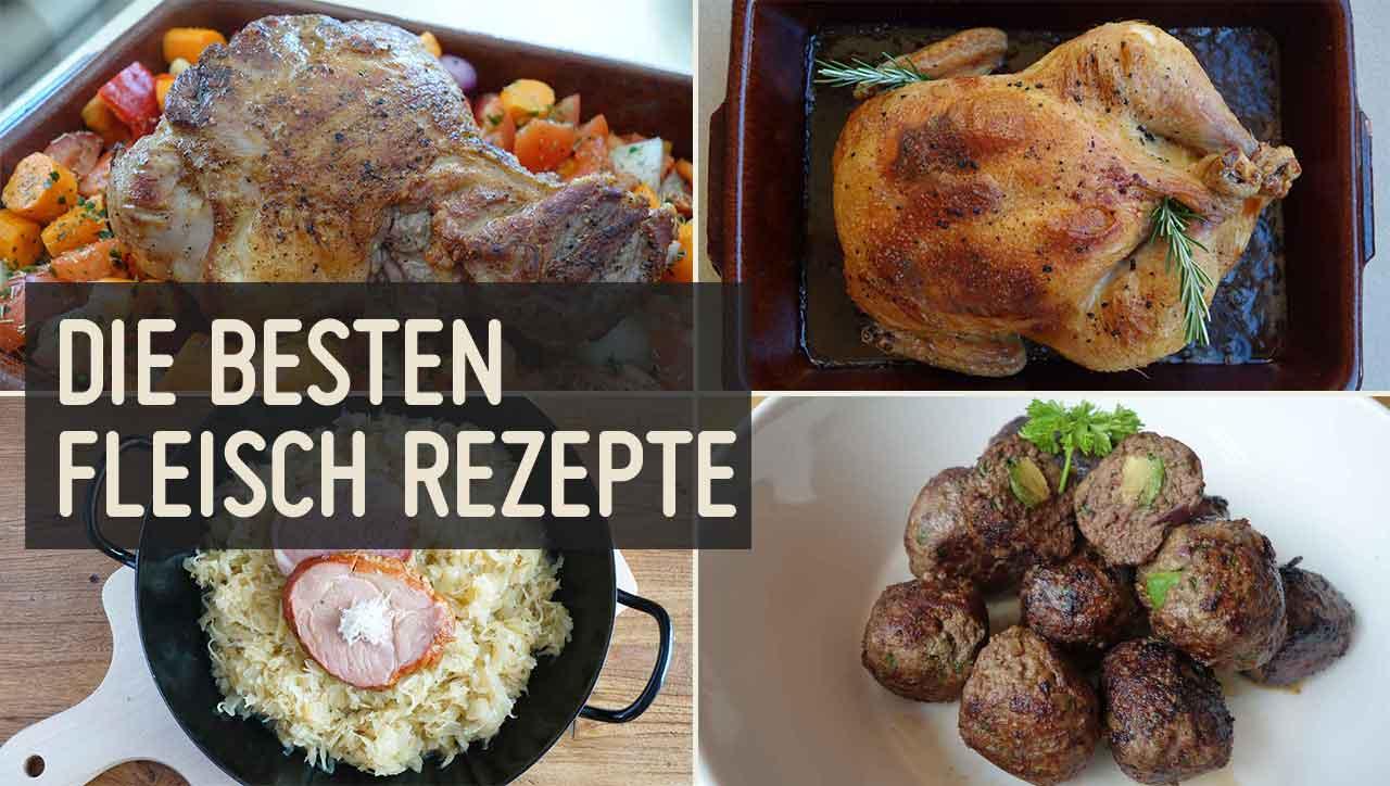 Geflügel, Rind, Schwein oder Lamm: Das sind die besten Fleisch Rezepte