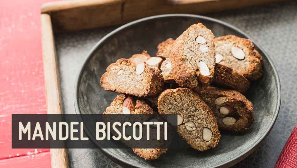 Mandel Biscotti