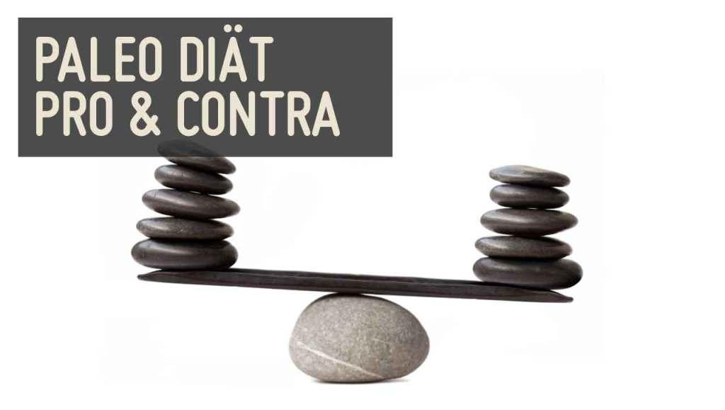 Paleo Diaet Pro Contra