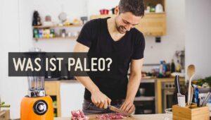Was ist Paleo