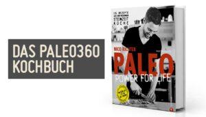 Paleo360 Kochbuch PALEO Power for Life Steinzeit Diaet