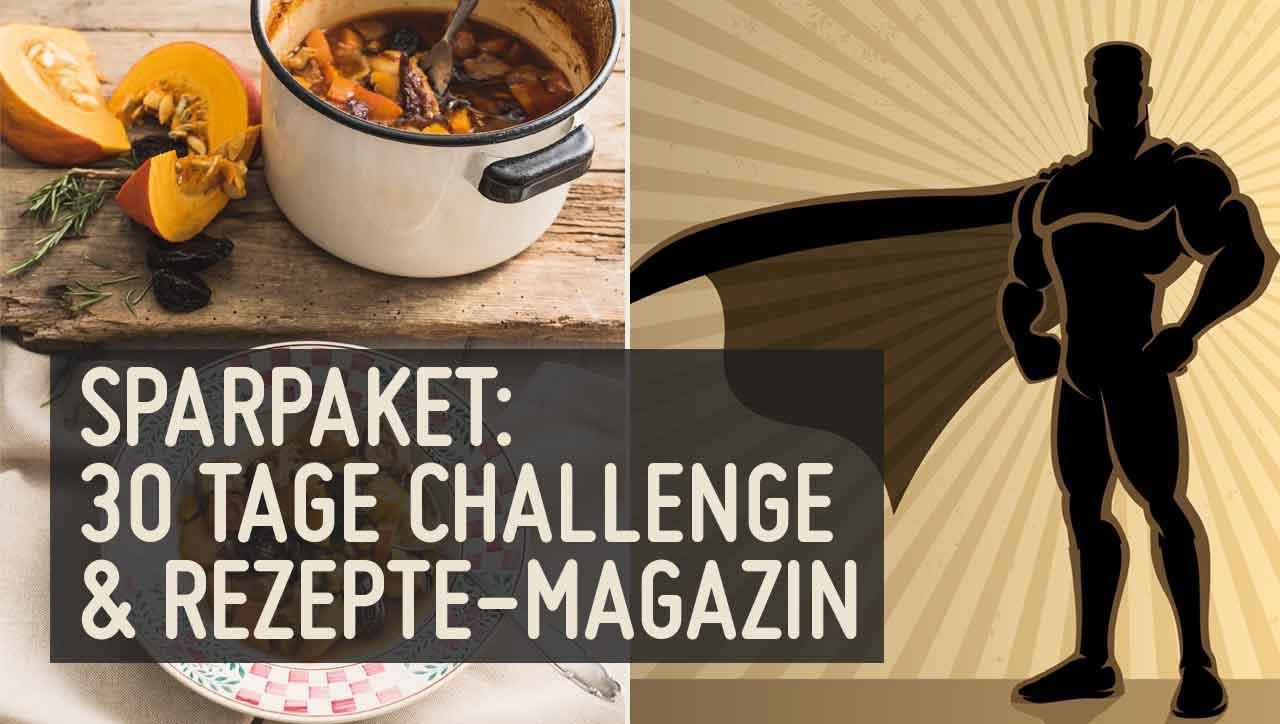 Sparpaket 30 Tage Challenge und Rezepte-Magazin