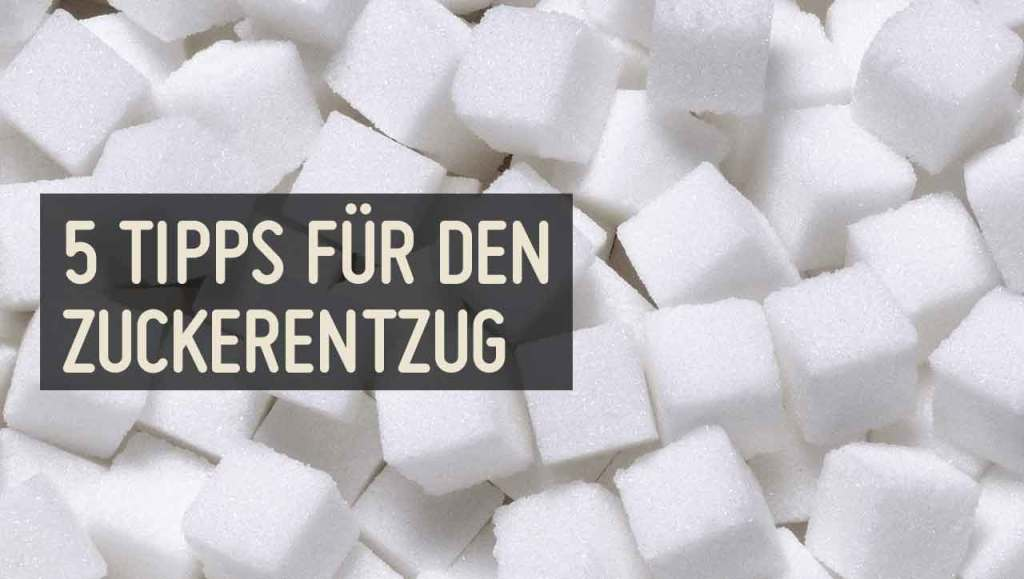 5 Tipps Zuckerentzug