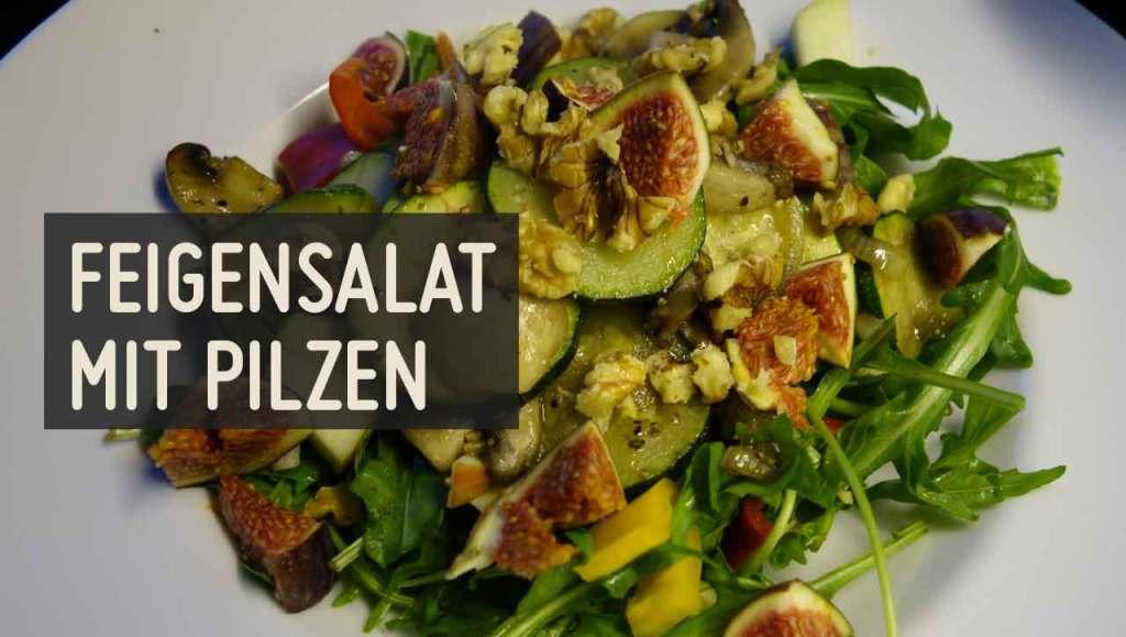 Feigensalat mit Pilzen