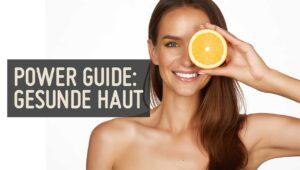 Power Guide Gesunde Haut unreine Haut Hautkrankheiten Paleo