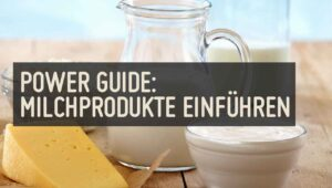 Power Guide Milchprodukte