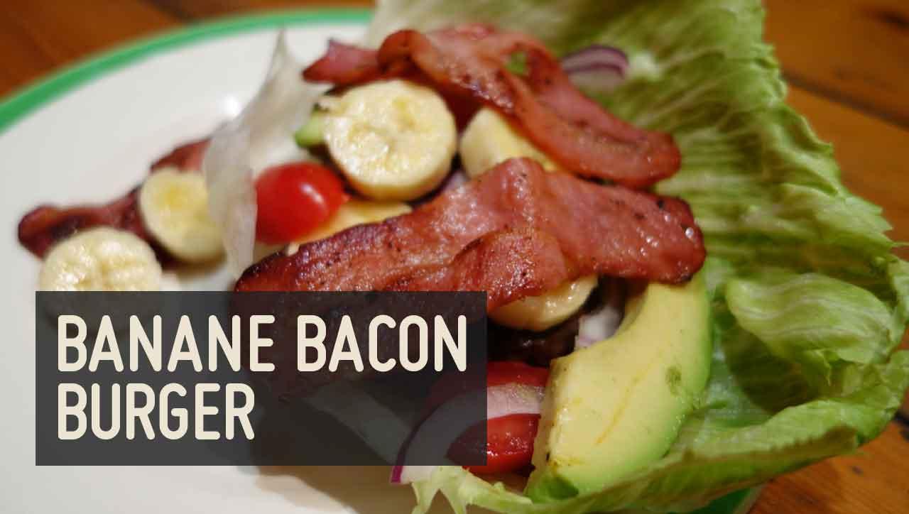Banane Bacon Burger