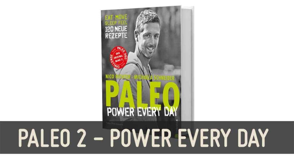 Paleo Kochbuch 2 Power Every Day Steinzeit Diaet Rezepte