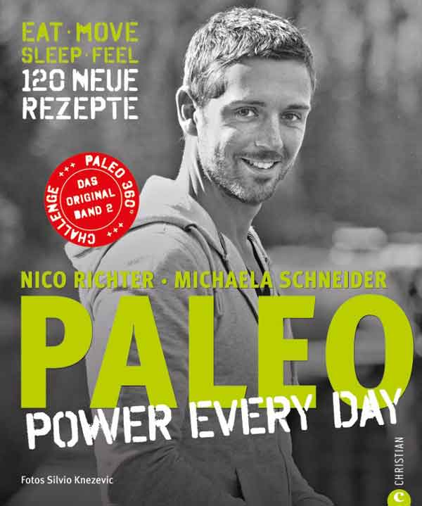 PALEO Kochbuch 2 Power Every Day Steinzeit Diaet Paleo Lifestyle