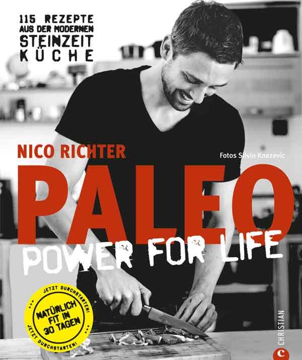 PALEO Kochbuch Power for-Life Cover Kochbuch Steinzeit Diaet Ernaehrung