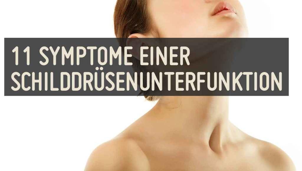 Schilddruesenunterfunktion 11 Symptome