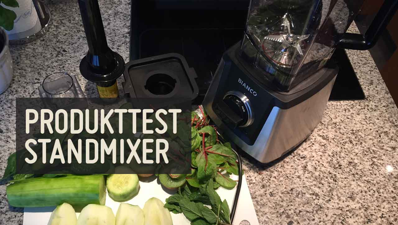 Produkttest: Standmixer für grüne Smoothies, Säfte & Co