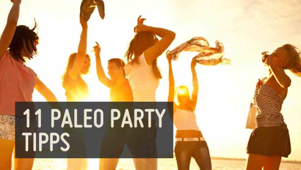 11 Party Paleo Tipps