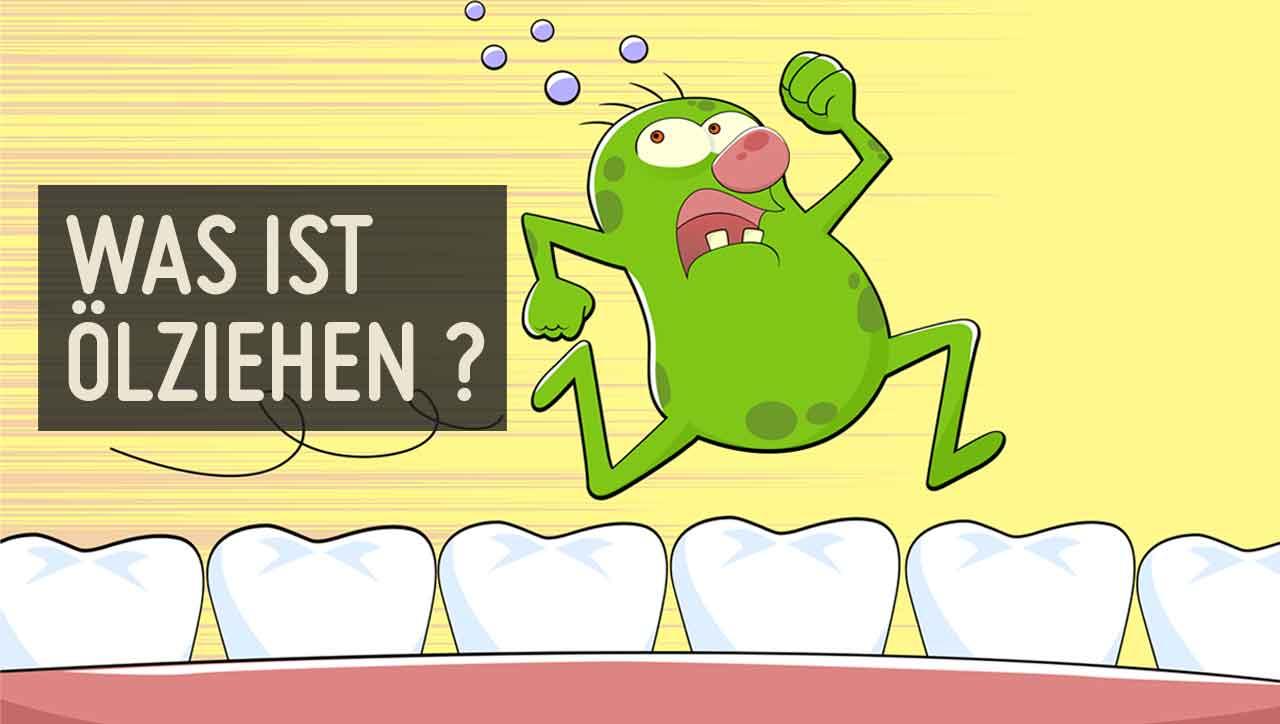 Ölziehen für gesunde Zähne?