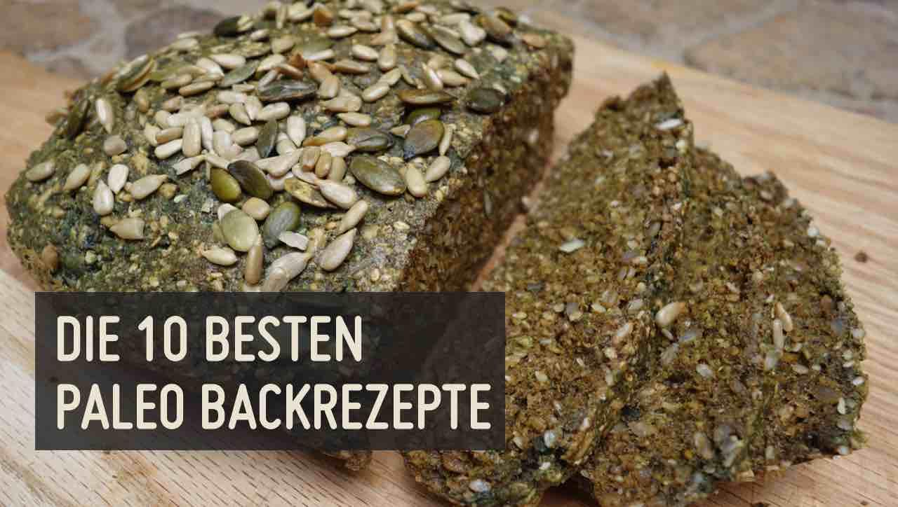 Die 10 besten Paleo Backrezepte