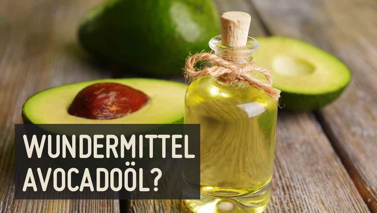 3 Dinge, die du noch nicht über Avocadoöl wusstest