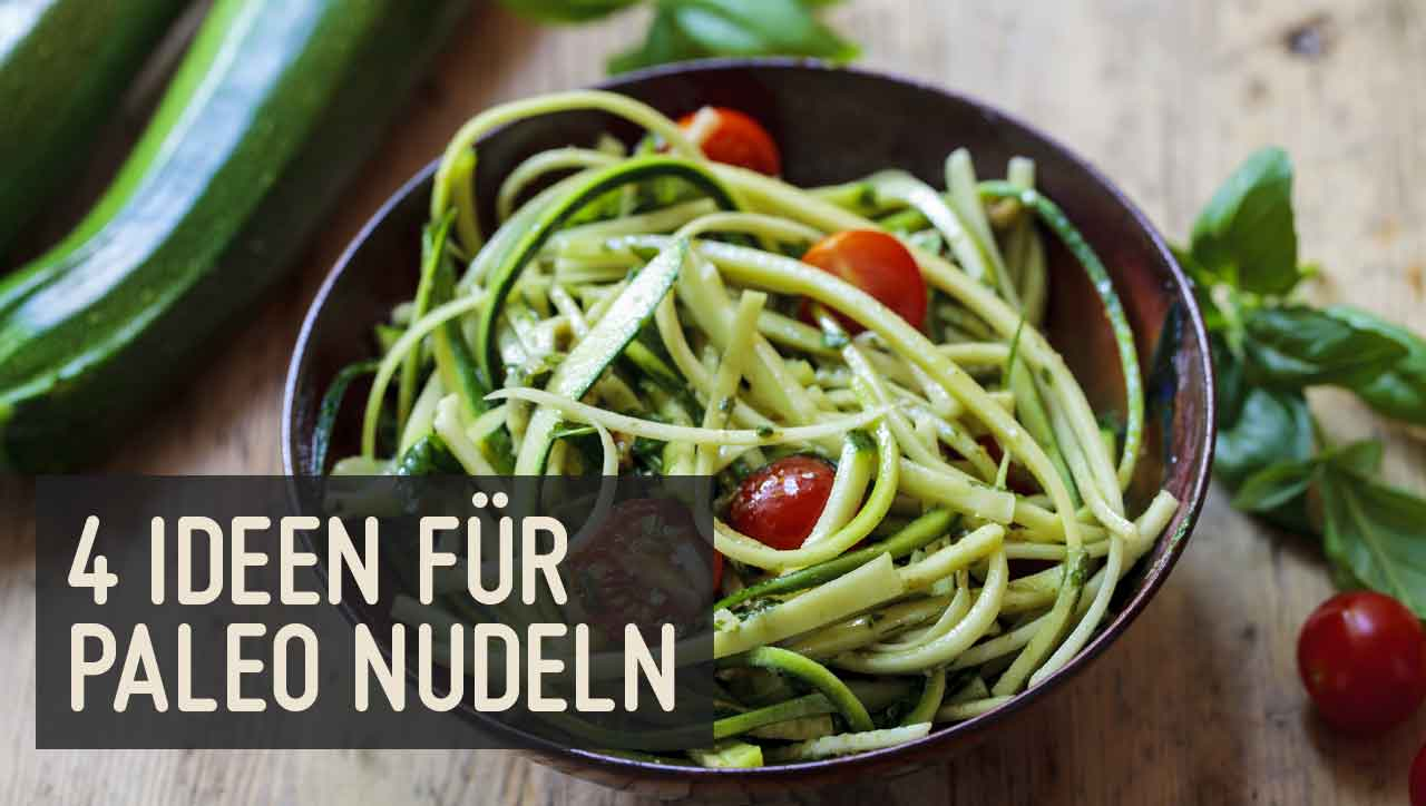 Paleo Nudeln aus Gemüse: 4 Alternativen