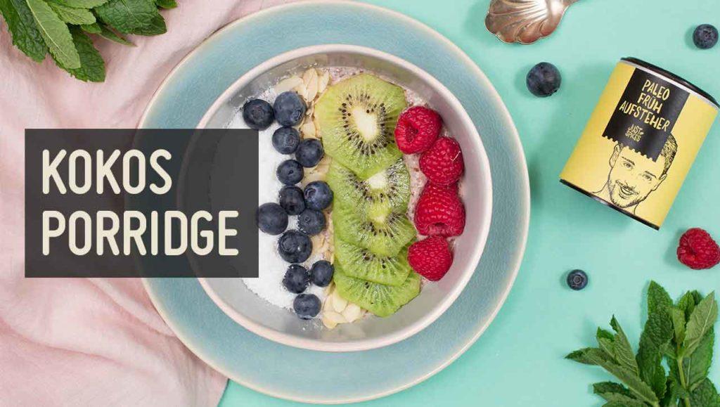 Kokos Porridge Rezept