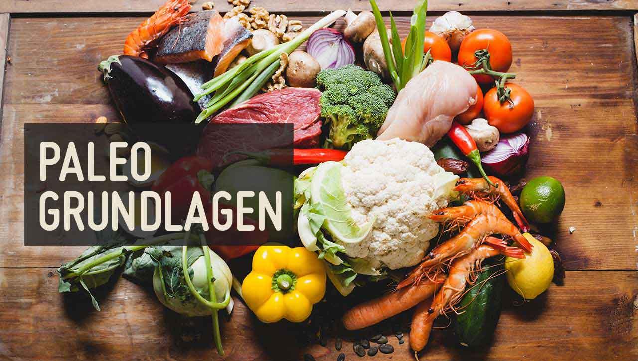 Paleo Diät Steinzeit Diät Lebensmittel