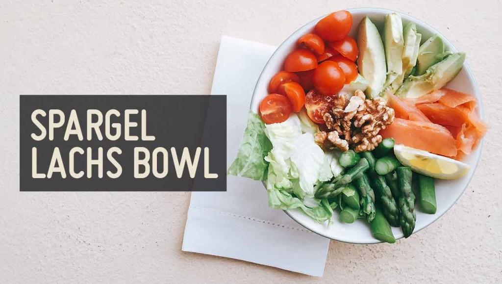 Spargel Lachs Bowl