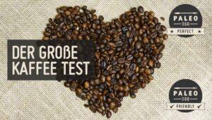 Paleo Kaffee Bulletproof Vergleich