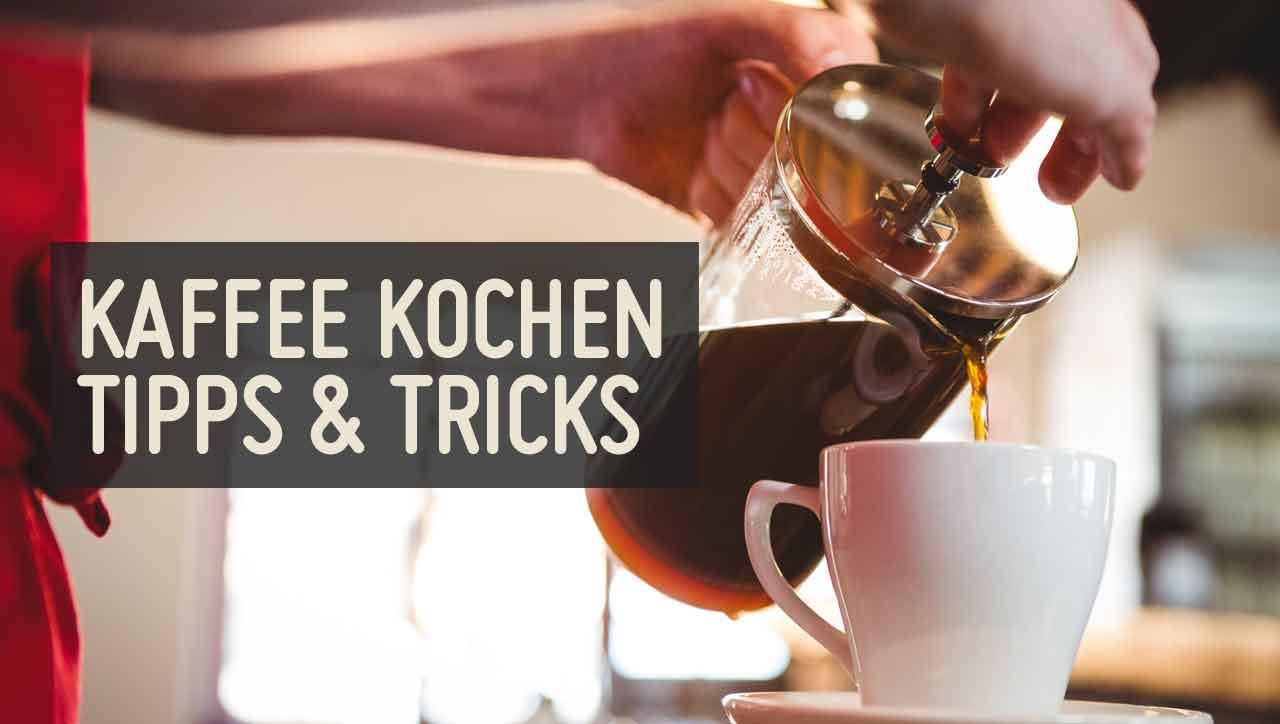 Richtig Kaffee kochen