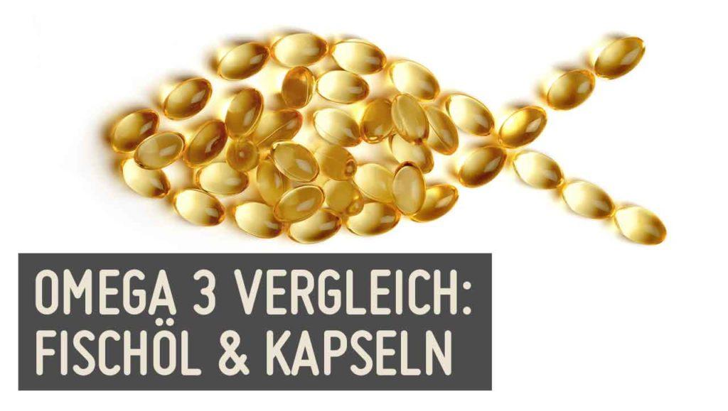 Omega 3 Kapseln Fischöl Wirkung Und Vergleich Paleo360de