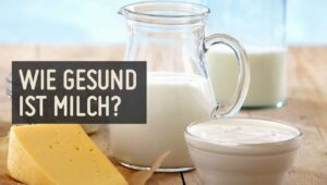 ist Milch gesund