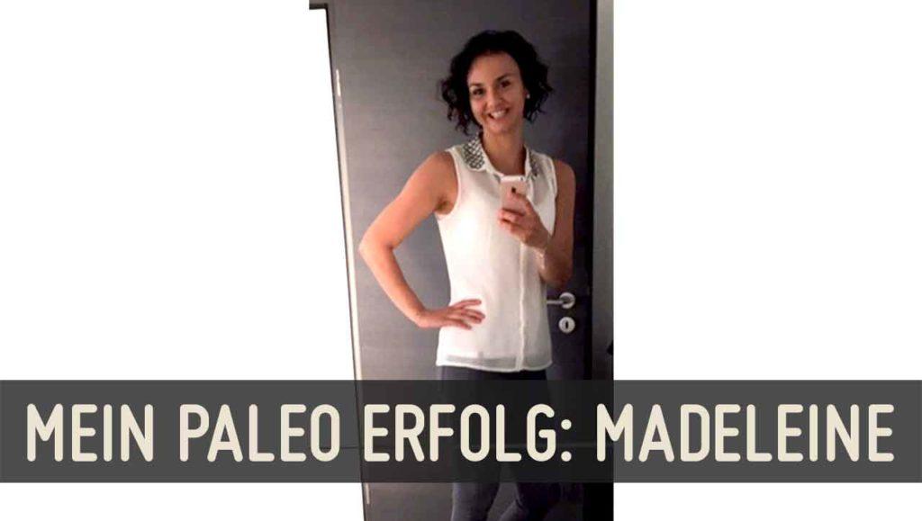 Paleo Erfolg Madeleine