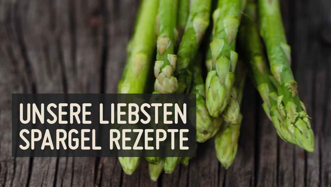 Die Leckersten Spargel Rezepte Des Jahres
