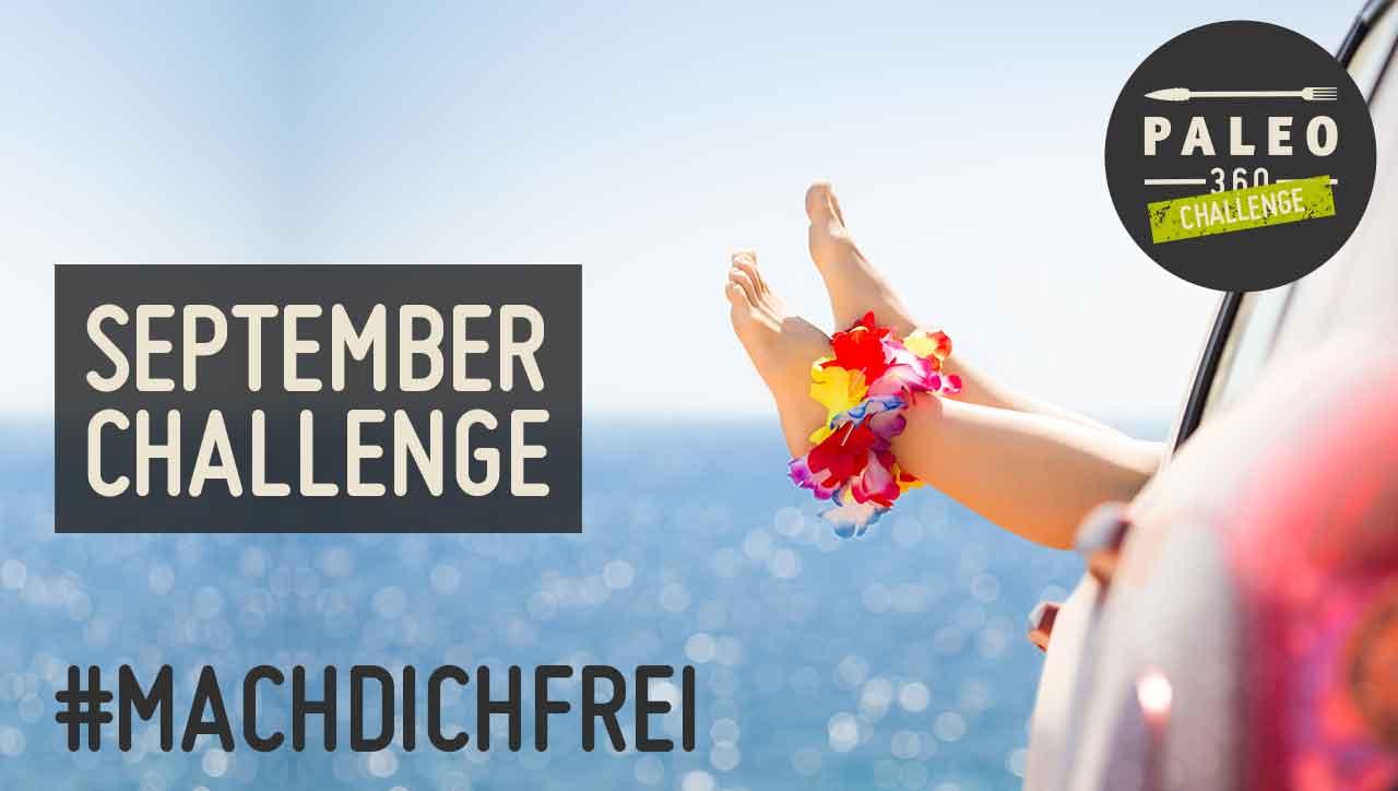 30 Tage Challenge im September – mach dich frei