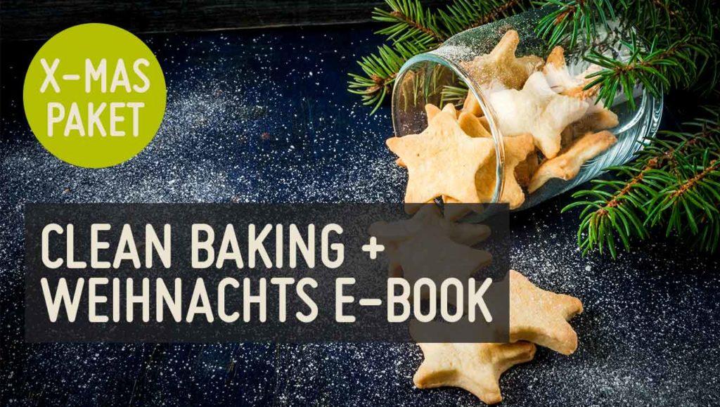 x-mas Paket: Clean Baking + Weihnachtskochbuch
