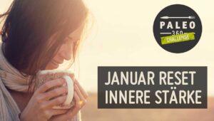 Januar Reset 2021 innere Stärke